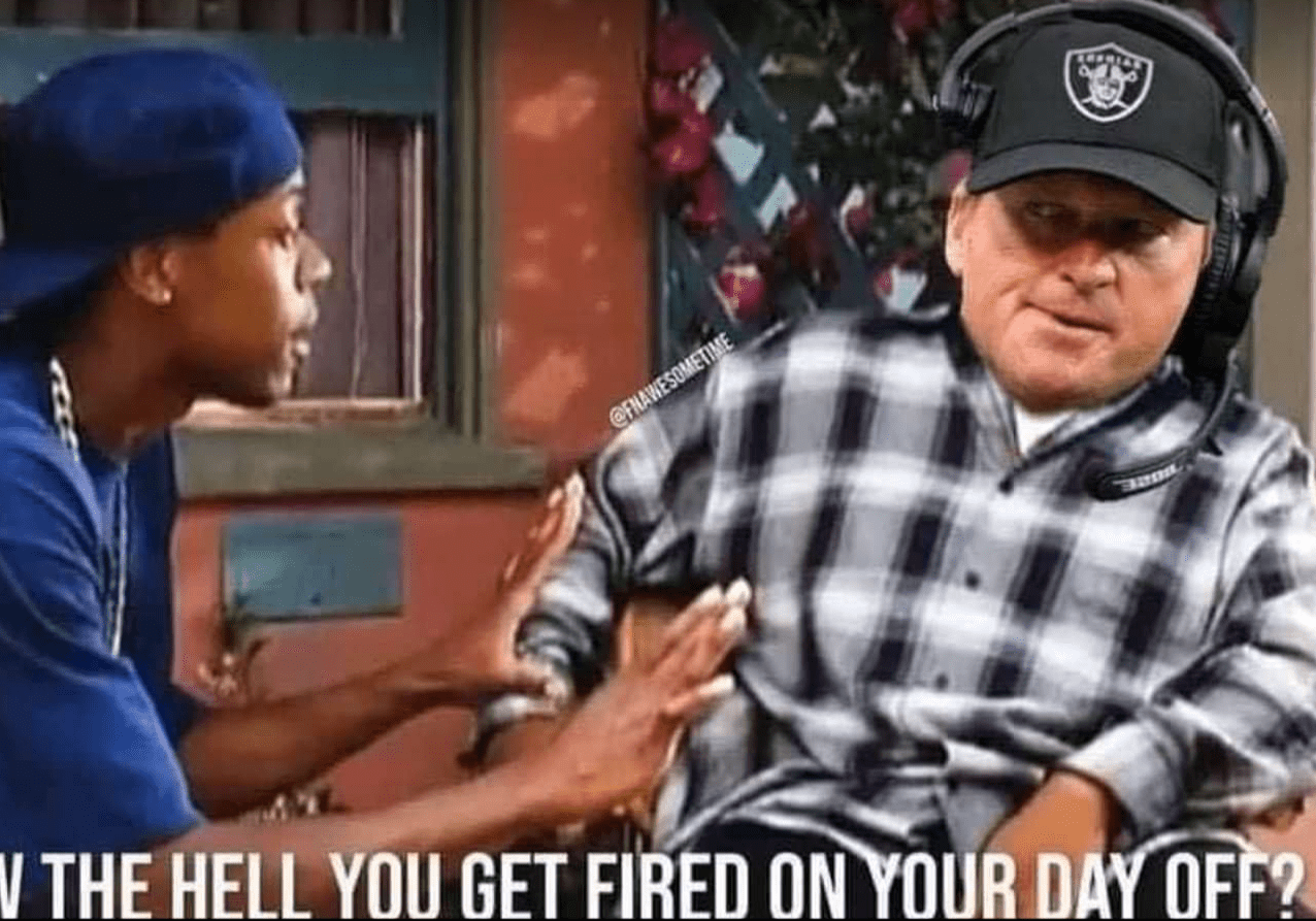 Gruden gets fired on his day off